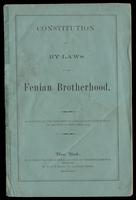Constitution and bylaws of the Fenian Brotherhood : as adopted at the Thirteenth Annual Convention, held in the city of New York, 1874