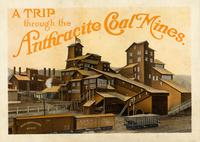 "Postcard packet containing views: ""A Trip Through the Anthracite Mines"""